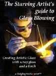 Starving Artist's Guide to Glass Blowing